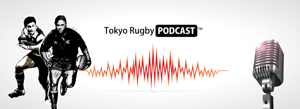 Tokyo Rugby Podcast